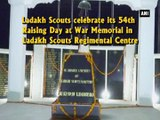 54th Raising Day Celebrations: Ladakh Scouts pay homage to fallen soldiers