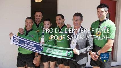 #RUGBY : Une dernière finale de ProD2, pour Salem Attalah, arbitre professionnel