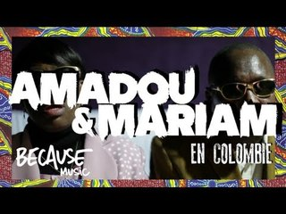 Amadou & Mariam - Colombia