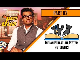Reality of the Indian Education System - JMJ#4.2