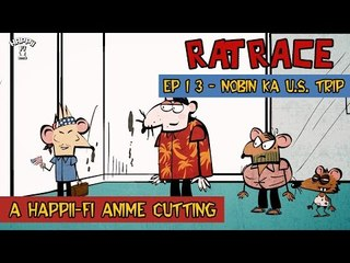 RAT RACE | Episode #13 Nobin Ka US Trip | Happii-Fi