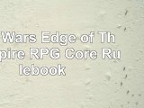 read  Star Wars Edge of The Empire RPG Core Rulebook 1467d40d