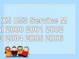 Download  BMW X5 E53 Service Manual 2000 2001 2002 2003 2004 2005 2006 e3bc8557