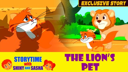 WORLD PREMIER   The Lions Pet   EXCLUSIVE   Kids Story in English   Storytime with Shiny and Sasha