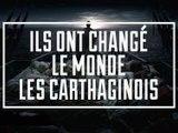 Ils Ont Changé Le Monde - S02E02 - Les Carthaginois