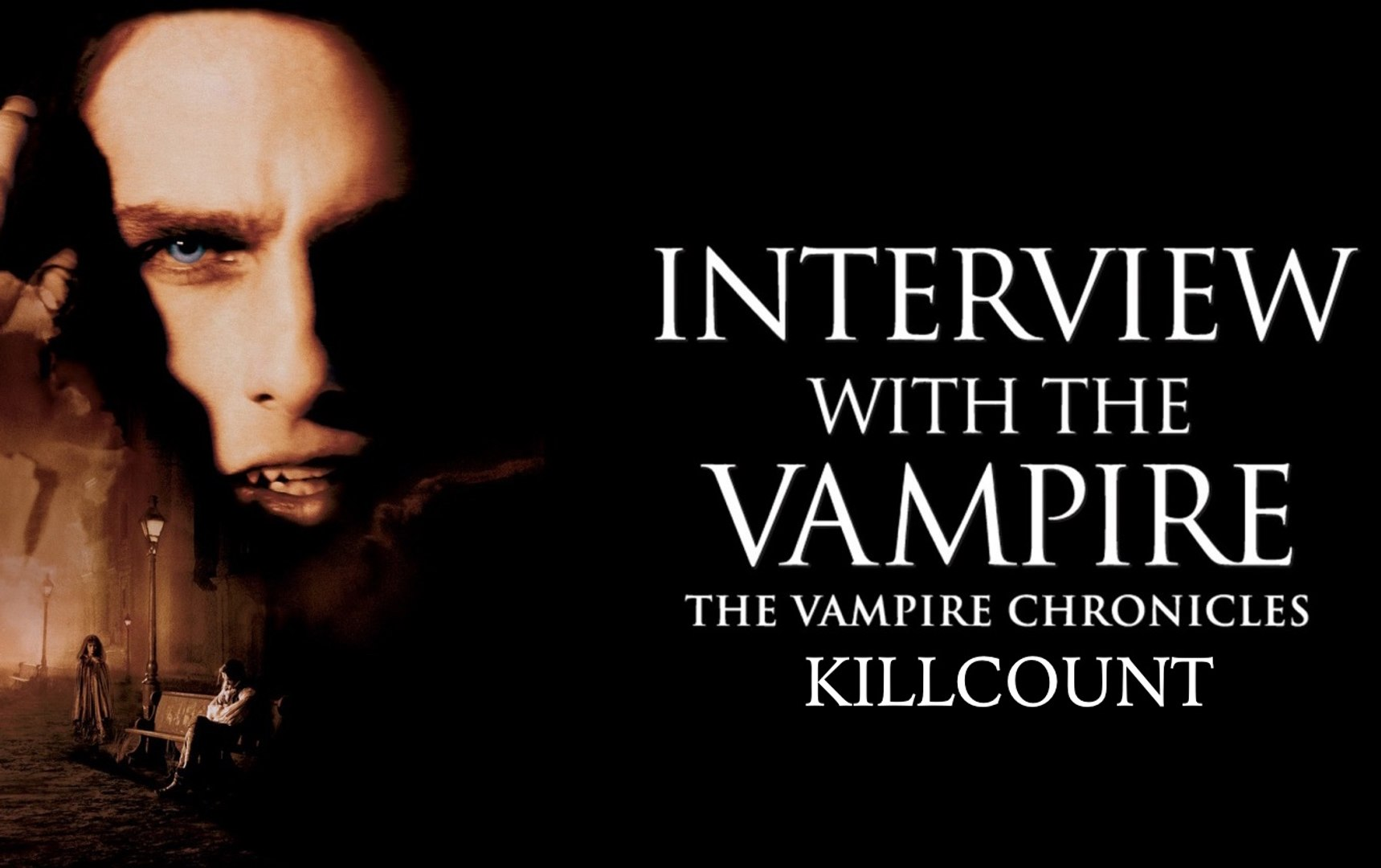 Interview With The Vampire The Vampire Chronicles 1994 Killcount Video Dailymotion