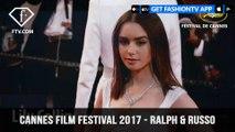 Cannes Film Festival 2017 - Ralph & Russo | FashionTV