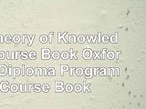 Read  IB Theory of Knowledge Course Book Oxford IB Diploma Program Course Book  free book aff2bfa9