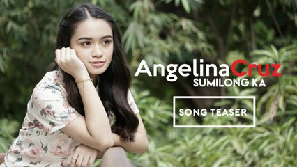 Angelina Cruz - Sumilong Ka ( Song Teaser )