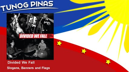 Divided We Fall - Slogans, Banners and Flags