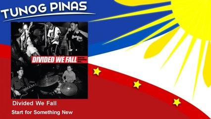 Divided We Fall - Start for Something New