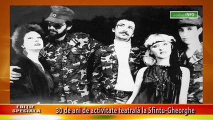 Editie speciala - 30 de ani de activitate teatrala ls Sfintu-Gheorghe