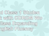 Read  World Class 1 Student Book with CDROM World Class Expanding English Fluency 7879c31d