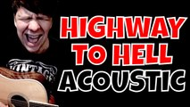 Highway To Hell - ACDC Acoustic Cover