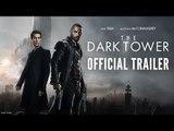The Dark Tower - Official Trailer #2 - Idris Elba & Matthew McConaughey - At Cinemas August 18