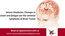 Brain Tumor Treatment in Chennai - Brain Tumor Symptoms - Brain Tumor Surgery in Tamil nadu, India