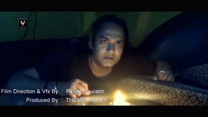 Horror Short Film 2017 | Produce By Parijat Saurabh | Theme Valley.......Must Watch