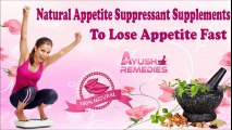 Natural Appetite Suppressant Supplements To Lose Appetite Fast