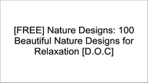 [7cp2Z.D.O.W.N.L.O.A.D] Nature Designs: 100 Beautiful Nature Designs for Relaxation by Theresa Cooper KINDLE