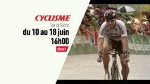 Cyclisme - Tour de Suisse : Tour de Suisse bande annonce