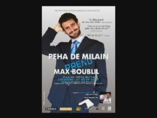 Peha prend Max Boublil