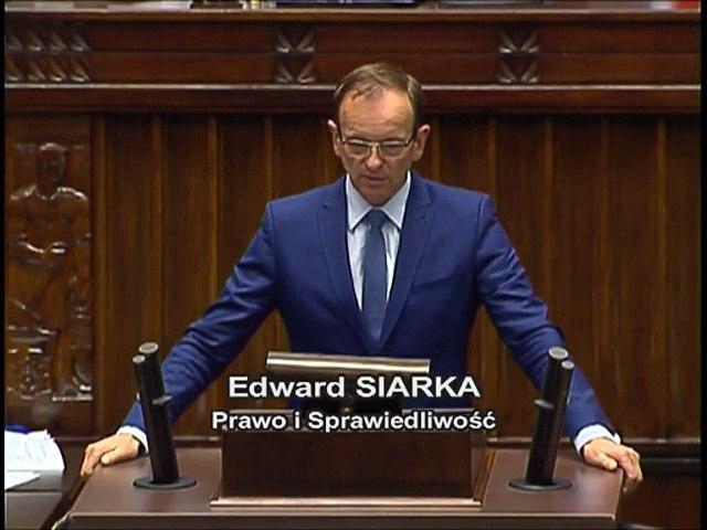 Poseł Edward Siarka - Wystąpienie z dnia 07 czerwca 2017 roku.