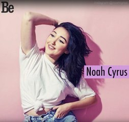 Bae of the day : Noah Cyrus