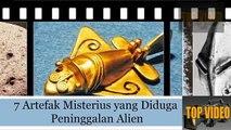 219.Masih Misteri, 7 Artefak Misterius yang Diduga Peninggalan Alien