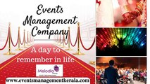Events Management Company In Thrissur - Event Planning Organizers in Cochin, India