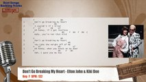 Don't Go Breaking My Heart - Elton John & Kiki Dee Vocal Backing Track with chords and lyrics
