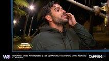 Moundir et les aventuriers 2 - Ricardo : Nehuda lui raccroche au nez, elle veut qu'il quitte l'aventure