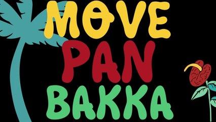 Tambour Battant - Move Pon Bakka (feat. Bazil) [Lyrics Video]