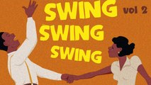Swing Swing Swing! 2 - Best of Swing, Jazz & Blues Suite