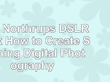 Read  Tony Northrups DSLR Book How to Create Stunning Digital Photography  free book 17f91672