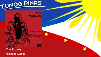 The Prolets - Hacienda Luisita