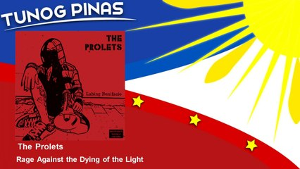 The Prolets - Rage Against the Dying of the Light