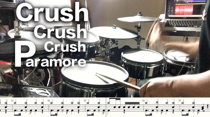 鼓譜【Crushcrushcrush】 Paramore Drum Scores cover