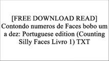 [Mwgz6.F.R.E.E R.E.A.D D.O.W.N.L.O.A.D] Contondo numeros de Faces bobo um a dez: Portuguese edition (Counting Silly Faces Livro 1) by Michael Richard  Craig T.X.T