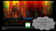 How to update Celtic Kodi using the Celtic Wizardq