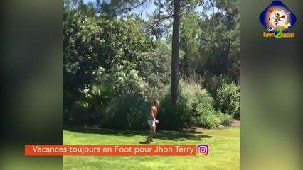 """#HASHTAG - LES VACANCES """"FOOT"""" DE JOHN TERRY"""