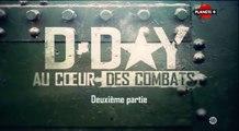 2e Guerre Mondiale - D-Day au cœur des combats #1 (seconde partie)