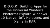 [mC96d.E.b.o.o.k] Building Apps for the Universal Windows Platform: Explore Windows 10 Native, IoT, HoloLens, and Xamarin by Ayan Chatterjee W.O.R.D