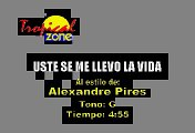 Alexandre Pires - Usted se me llevo la vida (Karaoke)