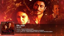 Tumhe Dillagi Full Audio Song (2016) Ft. Huma Qureshi, Vidyut Jammwal | Rahat Fateh Ali Khan | Ustad Nusrat Fateh Ali Khan & Salim-Sulaiman | Manoj Muntashir, Purnam Allahbadi