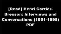 [KUEk4.FREE] Henri Cartier-Bresson: Interviews and Conversations (1951-1998) by Henri Cartier-BressonMagnum PhotosPablo Neruda EPUB