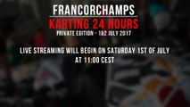 24H Private Karting Spa-Francorchamps 2017 [LIVE]