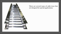 Types of Cable Tray Systems and Their Uses