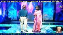 old is gold  (evergreen) legend song P. B. Sreenivas & singapore SEENI MOHAMED