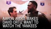 Aaron Judge Makes David Ortiz Want To Watch The Yankees