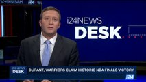i24NEWS DESK | Durant, Warriors claim historic NBA Finals victory | Tuesday, June 13th 2017